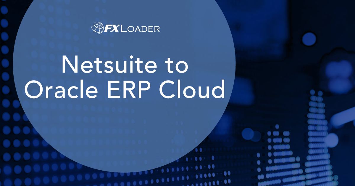 Netsuite to Oracle ERP Cloud